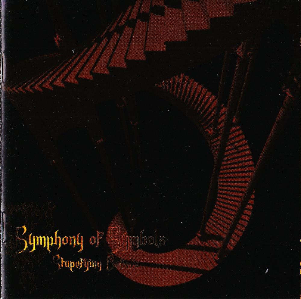 Symphony Of Symbols — Stupefying Beliefs (2012)