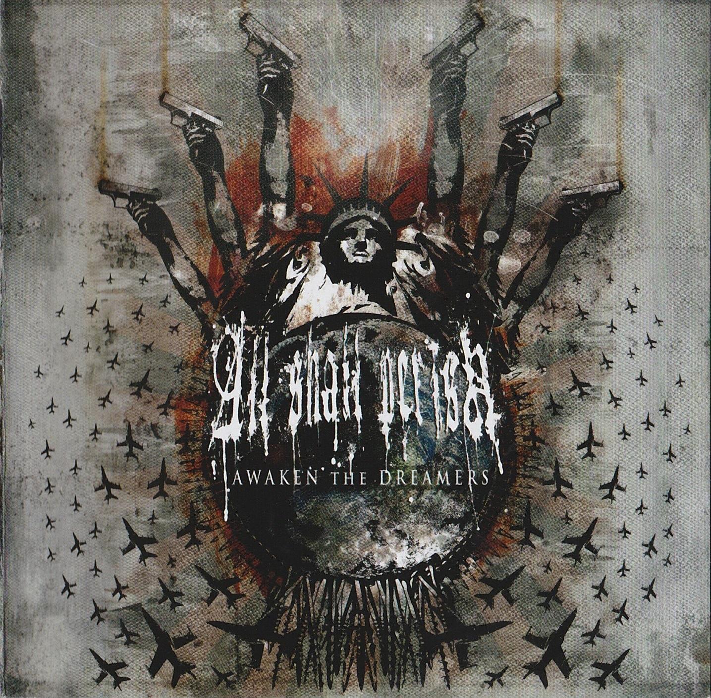 All Shall Perish — Awaken The Dreamers (2008)