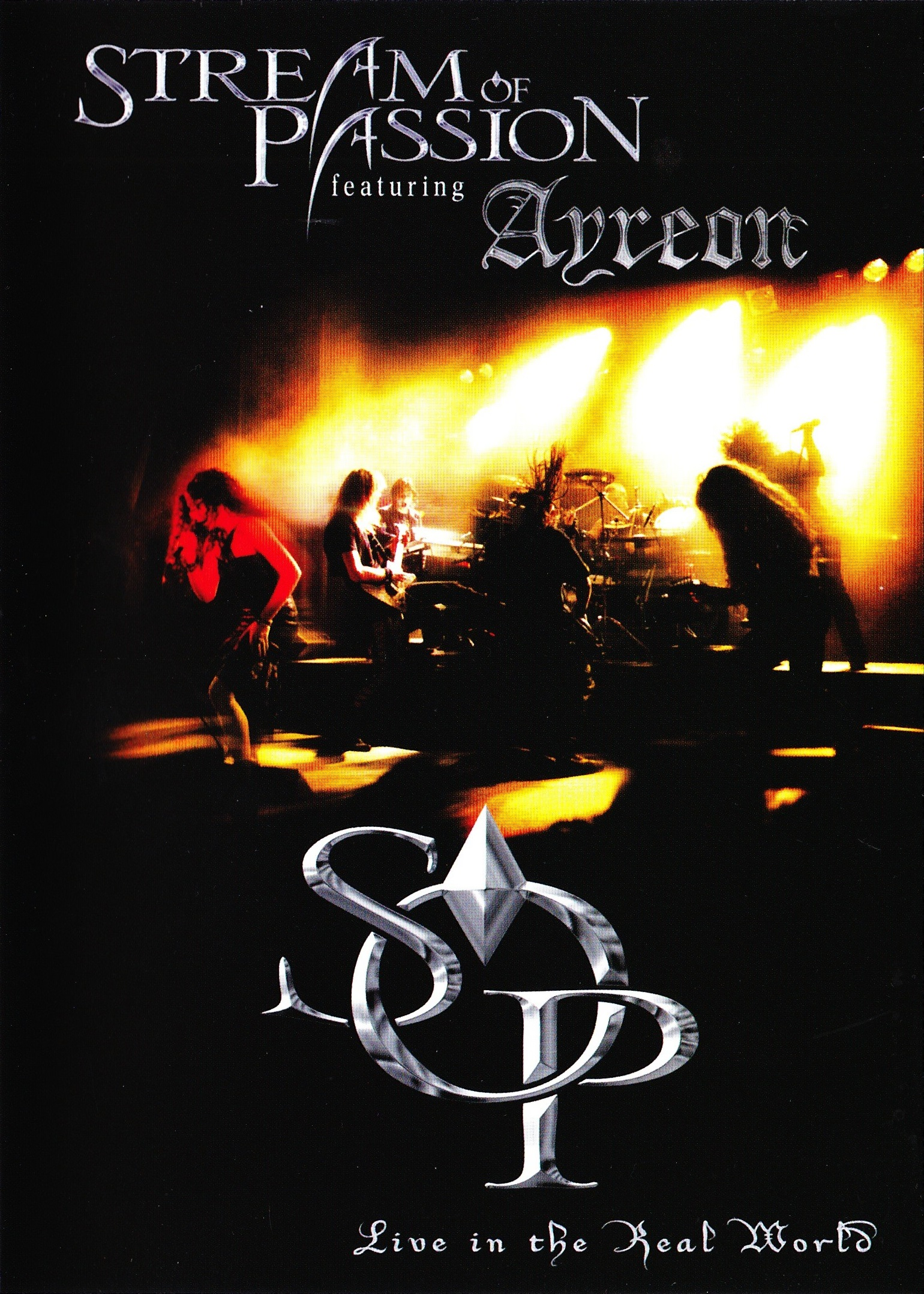 Stream of Passion feat. Ayreon — Live in the Real World DVD (2006)