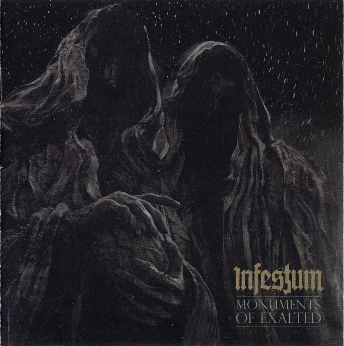 Infestum — Monuments of Exalted (2014)