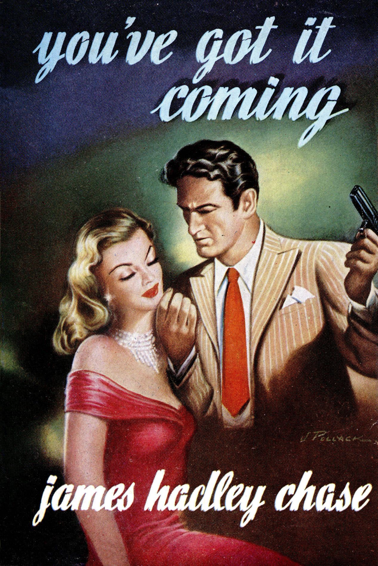 Джеймс Хэдли Чейз — Он свое получит (1955)